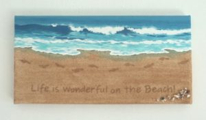 Yes... Life is Wonderful on the Beach!