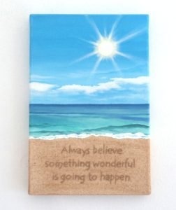 Popular new design for this Summer - Inspirational quote written in real sand - 20x30cms